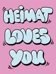"Bild ""Heimat loves you"" (2014)"